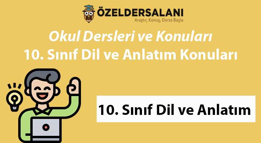 10. Sınıf Dil Anlatım Konuları ve Müfredatı
