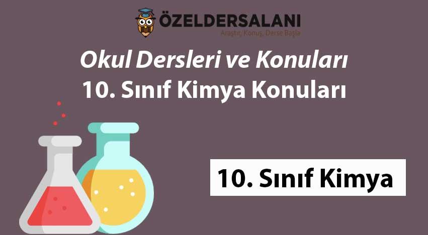 10. Sınıf Kimya Konuları
