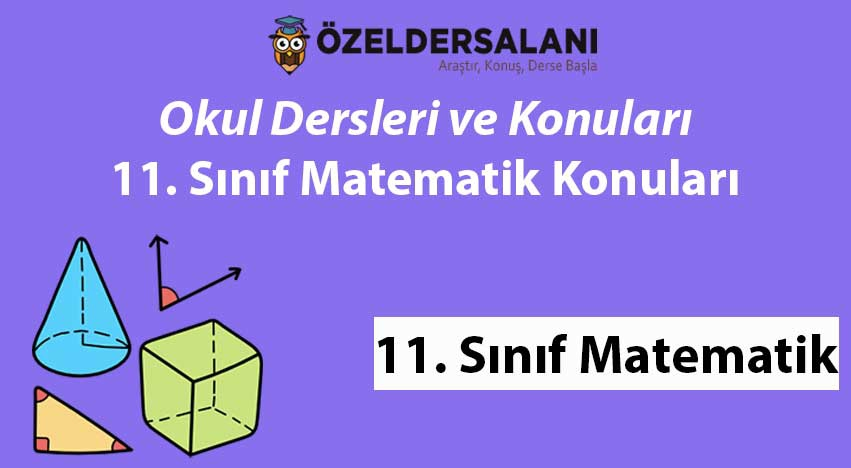 11. Sınıf Matematik Konuları