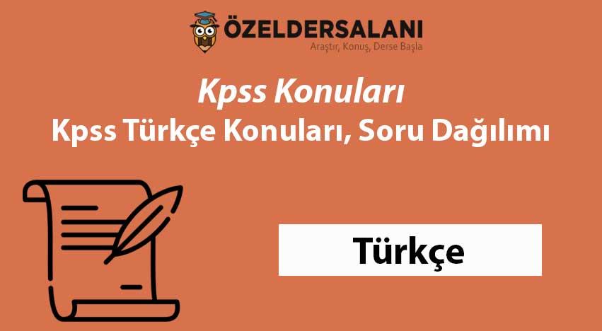 Kpss Türkçe Konuları ve Soru Dağılımı