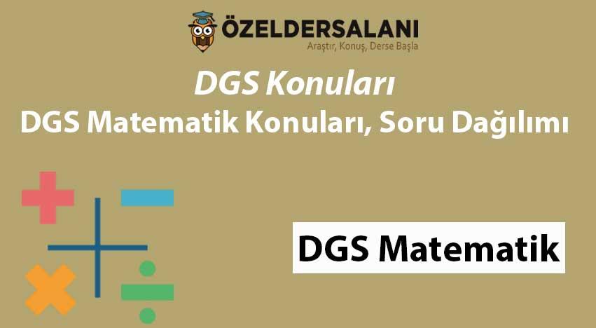 2021 DGS Matematik Konuları ve Soru Dağılımı