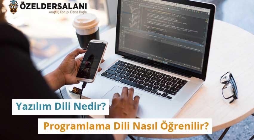 Yazılım Dili Nedir? Programlama Dili Nasıl Öğrenilir?