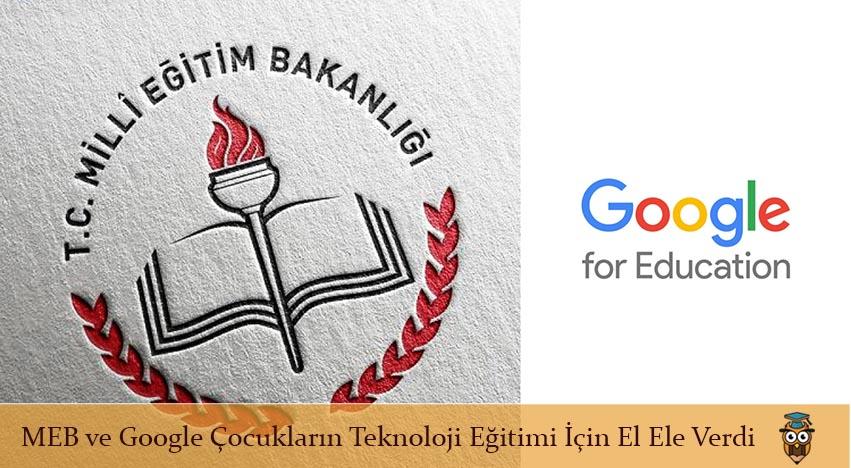 Google ve Meb Bilişim Teknolojileri ve Yazılım Eğitimi İçin El Ele Verdi