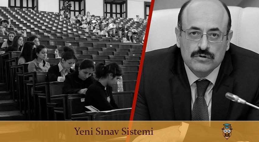 YÖK Başkanı Yeni Üniversiteye Giriş Sistemini Açıkladı