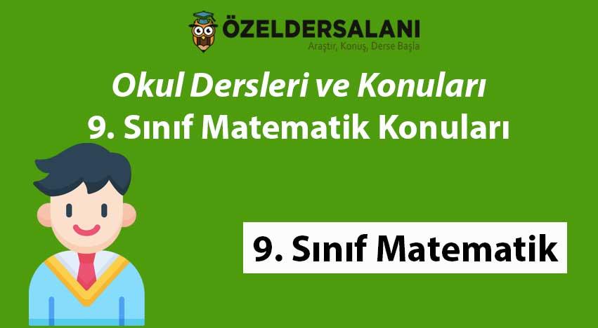 9. Sınıf Matematik Konuları