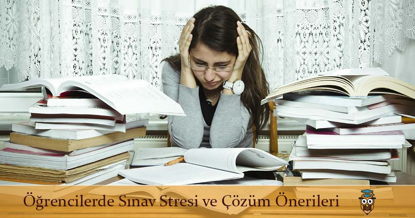 Öğrencilerde Sınav Stresi ve Çözüm Önerileri