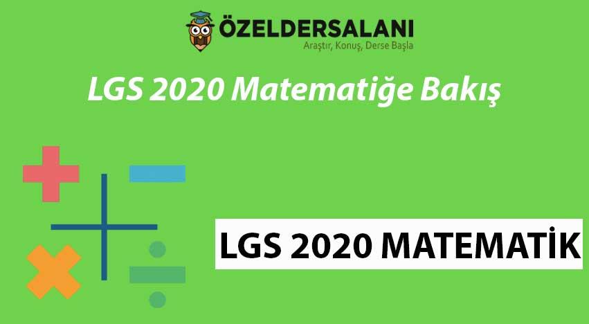 LGS 2020 Matematiğe Bakış