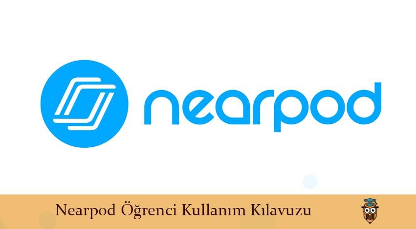 Nearpod Öğrenci Kullanım Kılavuzu