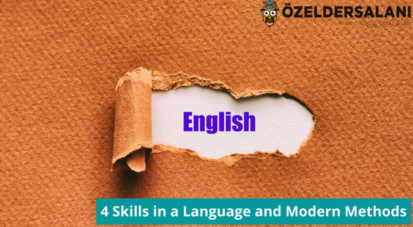 4 Skills in a Language and Modern Methods