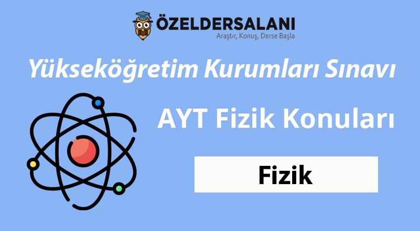 2021 AYT Fizik Konuları ve Soru Dağılımları