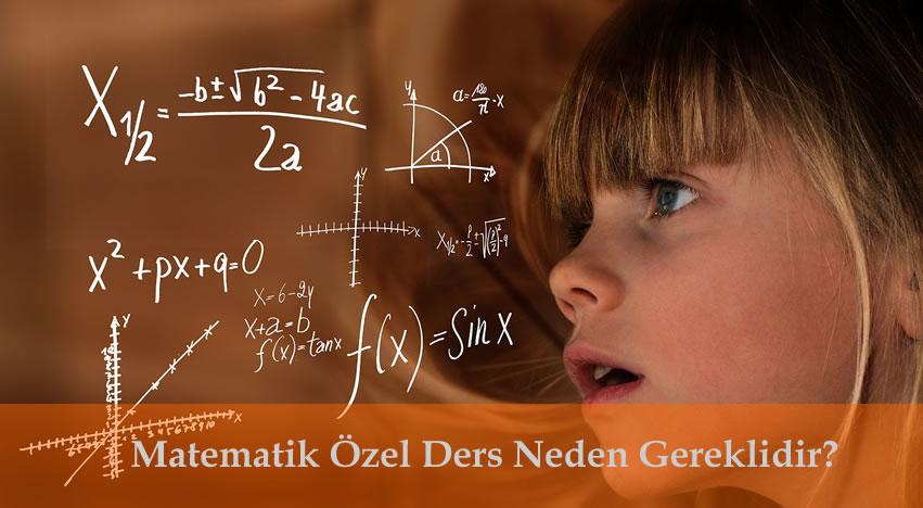 Matematik Özel Ders Neden Gereklidir?