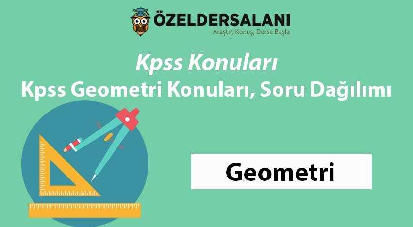 KPSS Geometri Konuları ve Soru Dağılımı