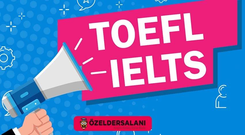 TOEFL ve IELTS İçin Özel Ders Neden Gerekli?