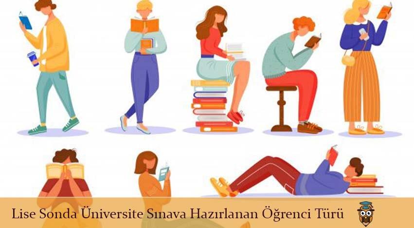 Lise Sonda Üniversite Sınava Hazırlanan Öğrenci Türü