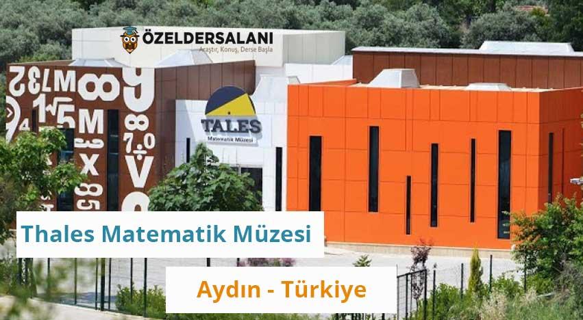 Thales Matematik Müzesi (Aydın-Türkiye)