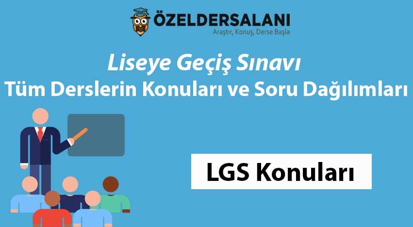 LGS Konuları ve LGS Soru Dağılımı [En Güncel Liste]