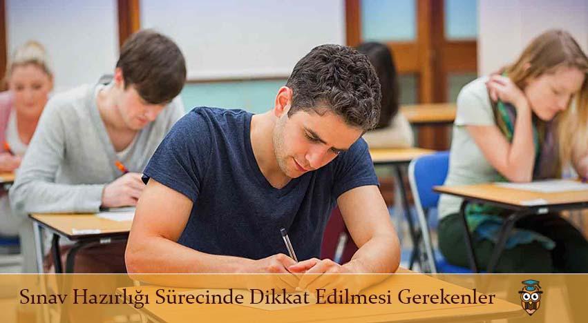 Sınav Hazırlığı Sürecinde Dikkat Edilmesi Gerekenler
