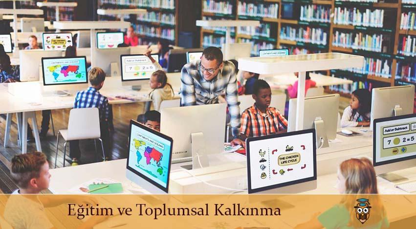 Eğitim ve Toplumsal Kalkınma