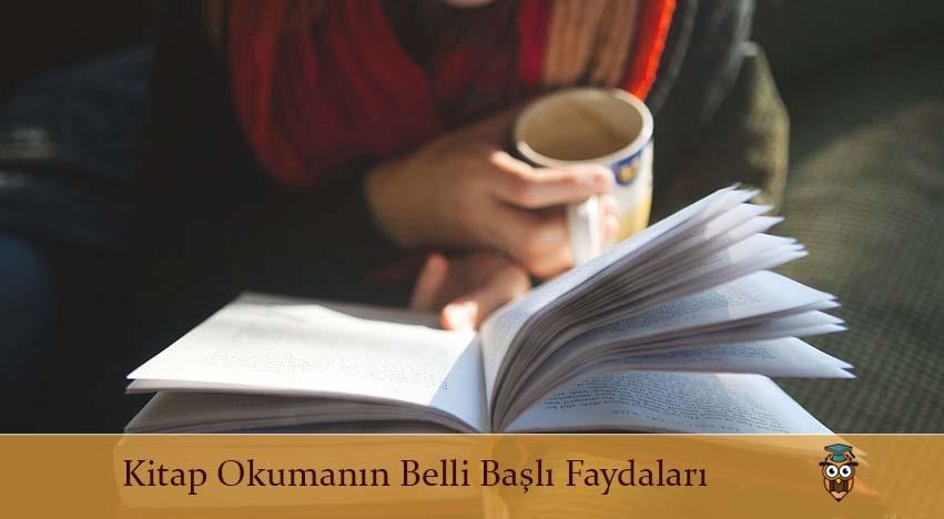 Kitap Okumanın Belli Başlı Faydaları
