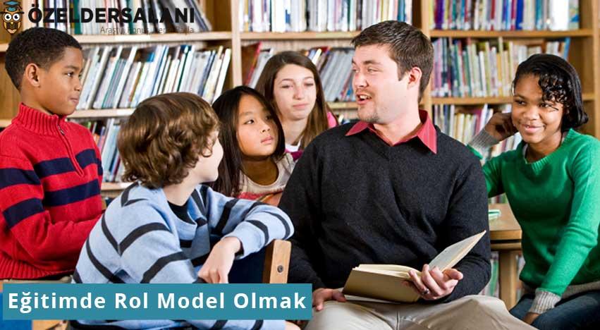Eğitimde Rol Model Olmak