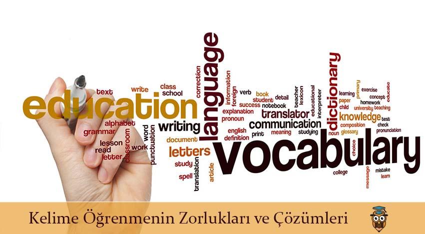 Kelime Öğrenmenin Zorlukları ve Çözümleri