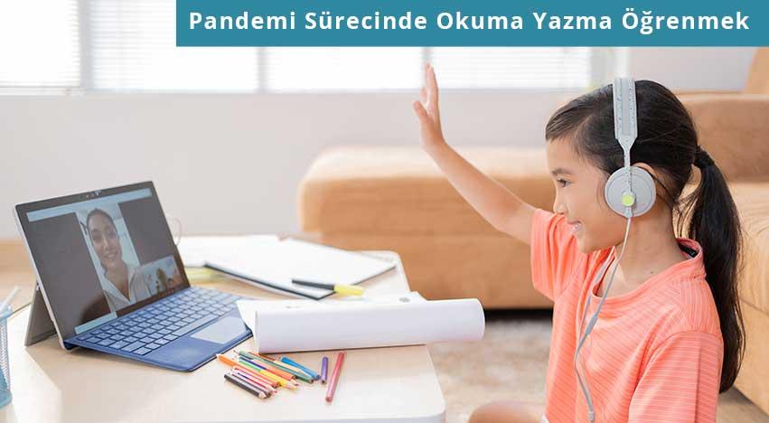 Pandemi Sürecinde Okuma Yazma Öğrenmek