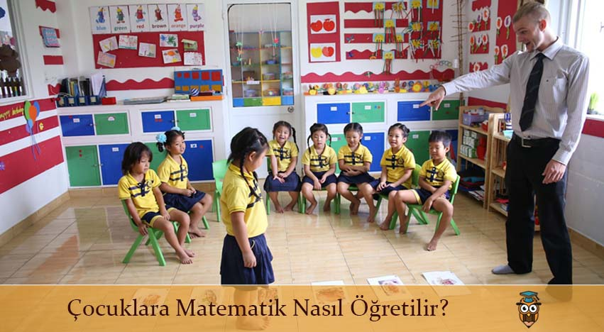 Çocuklara Matematik Nasıl Öğretilir?