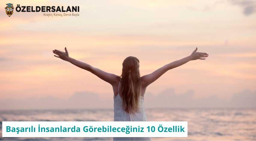 Başarılı İnsanlarda Görebileceğiniz 10 Özellik