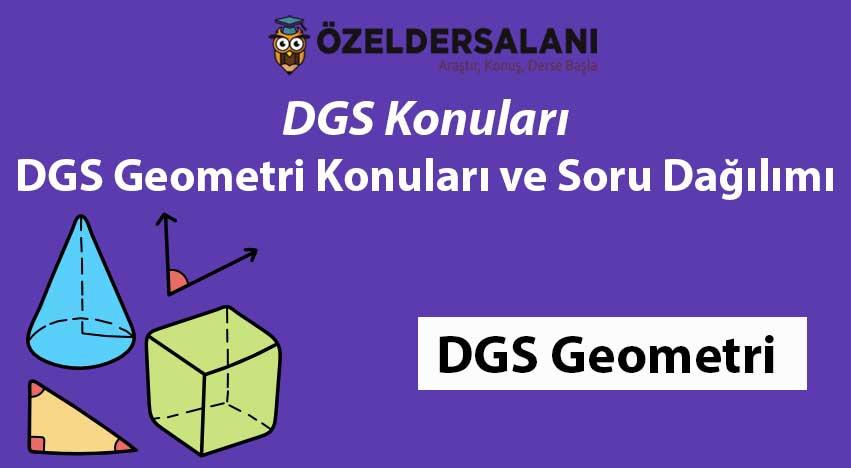 2021 DGS Geometri Konuları ve Soru Dağılımı
