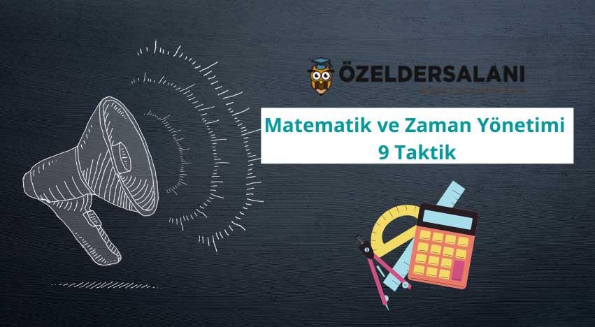 Matematik ve Zaman Yönetimi 9 Taktik