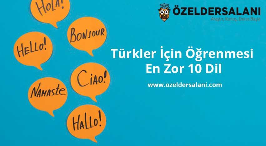 Türkler İçin Öğrenmesi En Zor 10 Dil